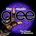 GLEE:THE MUSIC-THE POWER OF MADONNA