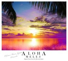ALOHA MELE 3