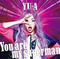 【MAXI】You are my superman(マキシシングル)