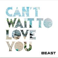CAN'T WAIT TO LOVE YOU