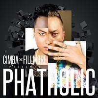 CIMBA × FILLMORE presents PHATHOLIC