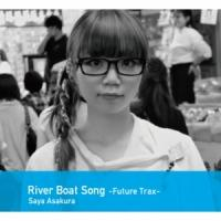River Boat Song-Future Trax-