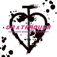 ON & THROUGH Mixed by DJ WILDPARTY