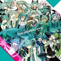 EXIT TUNES PRESENTS Vocaloシリーズ『EXIT TUNES PRESENTS Vocalohistory feat.初音ミク』