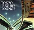 Grand Gallery Presents TOKYO LUXURY LOUNGE
