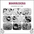 MOONRIDERS CM WORKS 1977-2006
