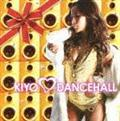 KIYO LOVES DANCEHALL