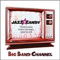 BIG BAND CHANNEL