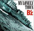 【MAXI】MY LONELY TOWN(通常盤)(マキシシングル)
