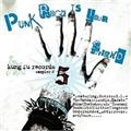 ◇〉Punk Rock Is Your