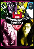 THE UNDERGROUND COMEDY MOVIE