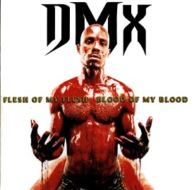 FLESH OF MY FLESH…BLOOD OF M/DMXの画像・ジャケット写真