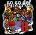 So So Def Bass All Stars 2