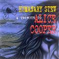 HUMANARY STEW:A TRIBUTE TO ALICE COOPER