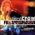 SHERYL CROW & FRIENDS LIVE FROM CENTRAL PARK