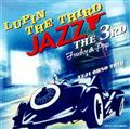 LUPIN THE THIRD JAZZ the 3rd <Funky & Pop>