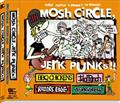 MOSH CIRCLE,JERK PUNKS
