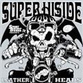 "STREET BIKERS' Presents 重音楽部""SUPER HIGH SIDE""~LEATHER HEADS VERSION~"