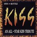 SPIN THE BOTTLE AN ALLSTAR KISS