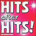 HITS after HITS!~international~