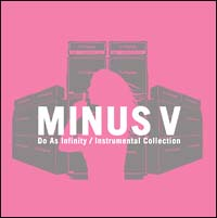 "Do As Infinity Instrumental Collection""MINUS V"