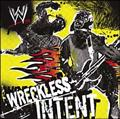 WWE:WRECKLESS INTENT