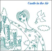 Castle In The Air/Castle In The Airの画像・ジャケット写真
