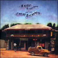 ANDY ROBERTS AND THE GREAT STAMPEDE