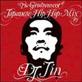 The Groovement-Japanese Hip Hop Mix by DJ JIN-