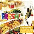 FRESH!-EVERYDAY HITS FOR YOUR NEW DAY