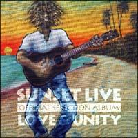 "Sunset Live Official Selection Album ""LOVE & UNITY"