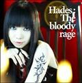 【MAXI】Hades:The bloody rage(DVD付)(マキシシングル)