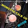 MOMOTTO TALK CD 緑川光盤