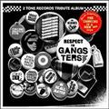 2TONE RECORDS TRIBUTE ALBUM BLACK~RESPECT TO GANGSTERS~