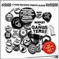 2TONE RECORDS TRIBUTE ALBUM WHITE~RESPECT TO GANGSTERS~