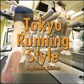 Tokyo Running Style -Beginners Edition-