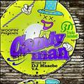 "Woofin Presents ""CANDYMAN"" Mixed by DJ HASEBE"