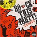 ROCK THIS PARTY! -ROCK meets HOUSE-