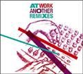 At Work Another Remixes