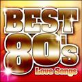 決定盤!!洋楽POP BEST 80's~Love Songs~