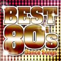 決定盤!!洋楽POP BEST 80's~Dance Songs~
