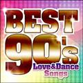 決定盤!!洋楽POP BEST 90's ~Love and Dance Songs~