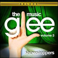 Glee:The Music Vol.3 Showstoppers[Deluxe Edition]/サントラ-TV(洋楽)の画像・ジャケット写真