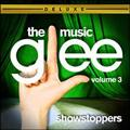 Glee:The Music Vol.3 Showstoppers[Deluxe Edition]