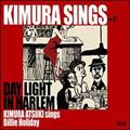 Kimura sings Vol.2 Daylight in Harlem