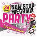 NON STOP MEGA MIX PARTY 'Perfect' Mixed by DJ ROC THE MASAKI