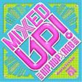 MIXED UP -BEST HIP HOP-R&B TUNES-