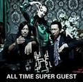 ALL TIME SUPER GUEST(通常盤)