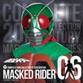 COMPLETE SONG COLLECTION OF 20TH CENTURY MASKED RIDER SERIES 06 仮面ライダー(ス