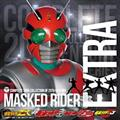 COMPLETE SONG COLLECTION OF 20TH CENTURY MASKED RIDER EXTRA 仮面ライダーZX・真・